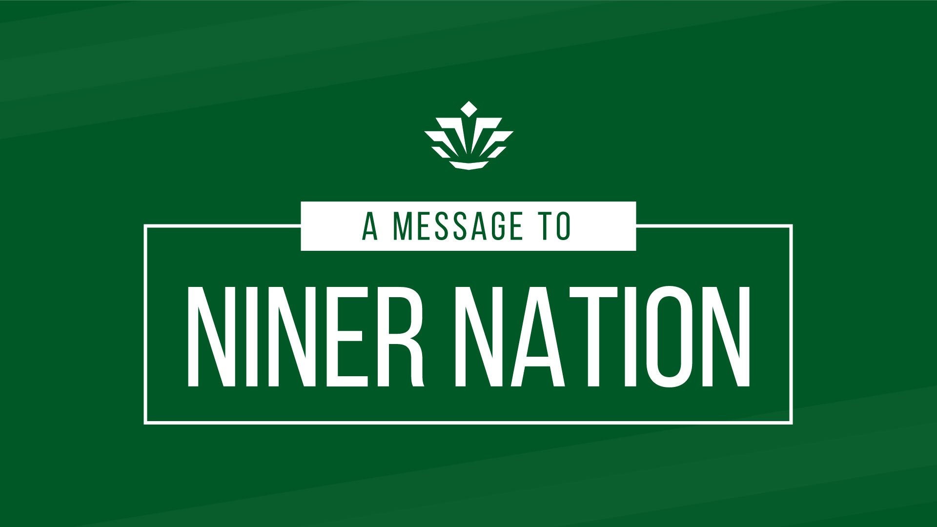 A Message to Niner Nation