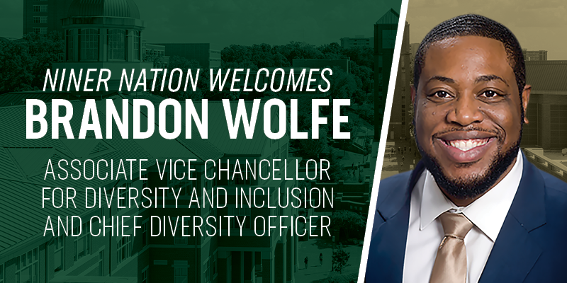 Dr. Brandon L. Wolfe will join UNC Charlotte on Nov. 1, 2021, as the associate vice chancellor for diversity and inclusion and chief diversity officer (CDO).