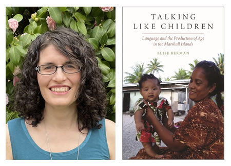 """Berman and  """"Talking Like Children: Language and the Production of Age in the Marshall Islands"""""""