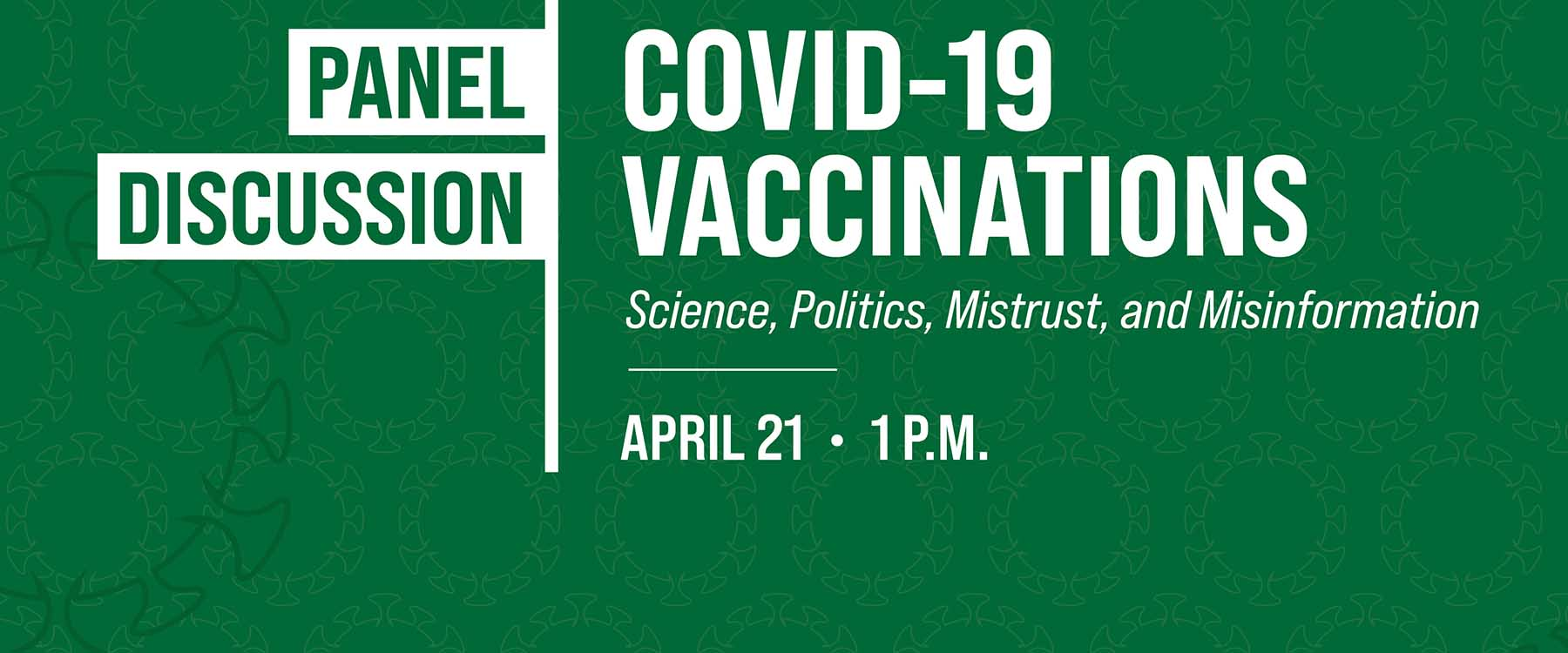 Panel discussion to focus on COVID-19 vaccines