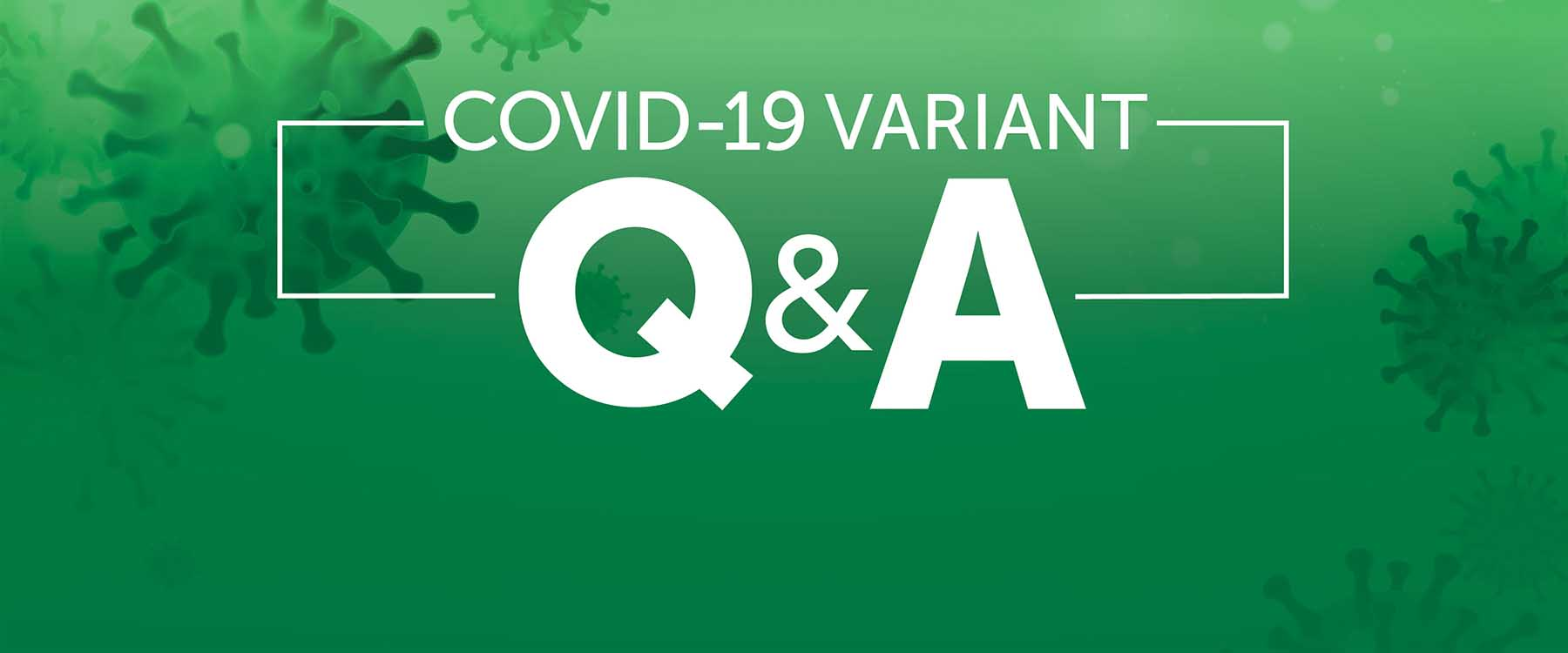 COVID-19 variants and vaccine effectiveness — and our best path back to 'normal'