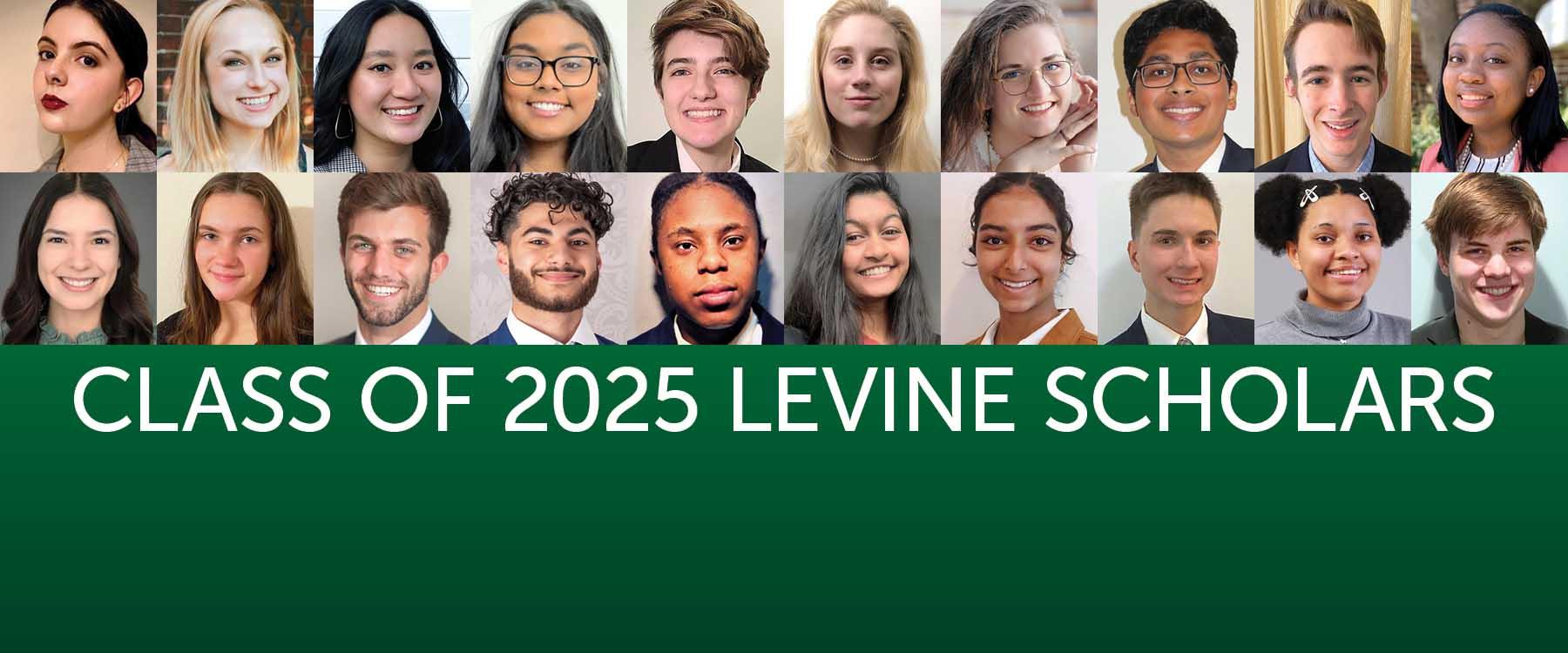 Levine Scholars Class of 2025