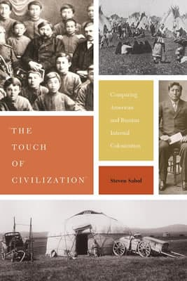 """Photo of """"The Touch of Civilization: Comparing American and Russian Internal Colonization"""""""