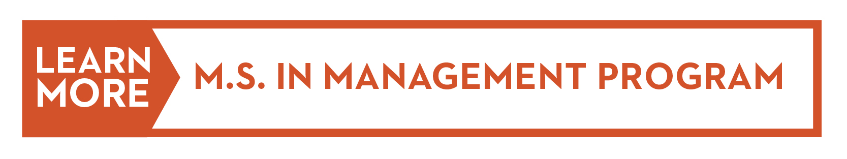 Learn More: M.S. in Management Program