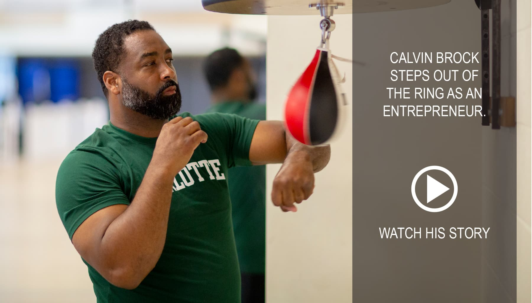 Calvin Brock steps out of the ring as an entrepreneur.  Watch his story.