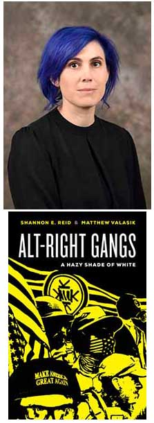 Shannon Reid and Alt-Right Gangs