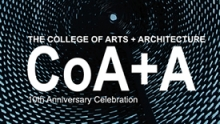 College of Arts + Architecture celebrating its first decade